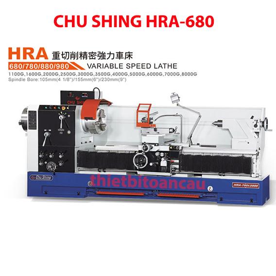 Máy tiện vô cấp Chu Shing HRA-680